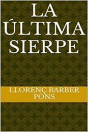 descargar epub La última sierpe – Autor Llorenç Barber