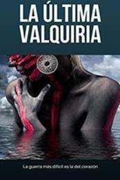 descargar epub La última valquiria – Autor José Antonio Rubio Díaz