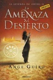 descargar epub La Amenaza del Desierto – Autor Ange Guéro