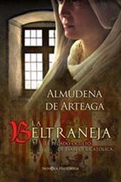 descargar epub La Beltraneja. El pecado oculto de Isabel – Autor Almudena de Arteaga gratis