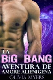 descargar epub La Big Bang aventura de amor alienígena – Autor Olivia Myers