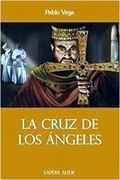 descargar epub La Cruz de los Ángeles – Autor Pablo Vega