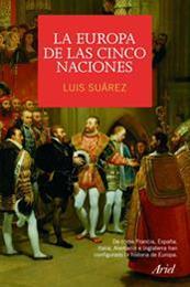 descargar epub La Europa de las cinco naciones – Autor Luis Suárez Fernández