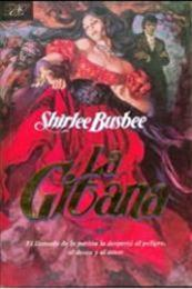 descargar epub La Gitana – Autor Shirlee Busbee gratis