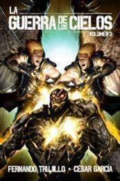 descargar epub La Guerra de los Cielos III – Autor César  García Muñoz;Fernando Trujillo Sanz gratis