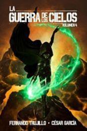 descargar epub La Guerra de los Cielos IV – Autor César  García Muñoz;Fernando Trujillo Sanz gratis