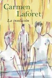 descargar epub La Insolación – Autor Carmen Laforet