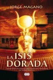 descargar epub La Isis dorada – Autor Jorge Magano