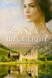 descargar epub La Joya de Meggernie – Autor Kate Danon gratis