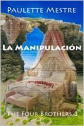 descargar epub La Manipulación – Autor Paulette Mestre gratis