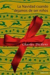 descargar epub La Navidad cuando dejamos de ser niños – Autor Charles Dickens