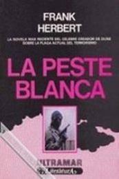 descargar epub La Peste Blanca – Autor Frank Herbert gratis
