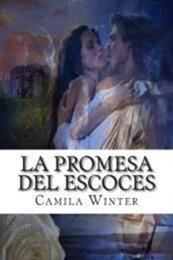 descargar epub La Promesa del Escocés – Autor Camila Winter gratis