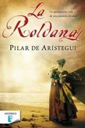 descargar epub La Roldana – Autor Pilar de Arístegui