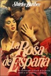 descargar epub La Rosa de España – Autor Shirlee Busbee gratis