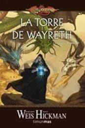 descargar epub La Torre de Wayreth – Autor Margaret Weis;Tracy Hickman gratis