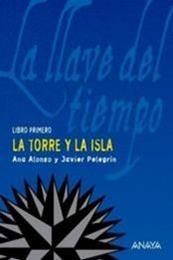 descargar epub La Torre y la Isla – Autor Ana Alonso;Javier Pelegrín gratis