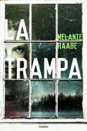 descargar epub La Trampa – Autor Mélanie Raabe