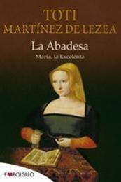descargar epub La abadesa – Autor Toti Martínez de Lezea