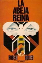 descargar epub La abeja reina – Autor Robert Holles gratis