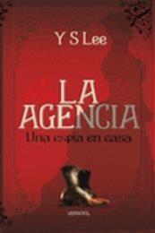 descargar epub La agencia – una espia en casa – Autor Y S Lee