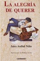 descargar epub La alegría de querer – Autor Jairo Aníbal Niño gratis