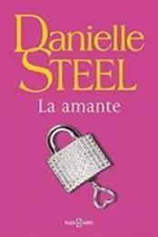 descargar epub La amante – Autor Danielle Steel gratis