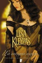 descargar epub La antigua magia – Autor Lisa Kleypas