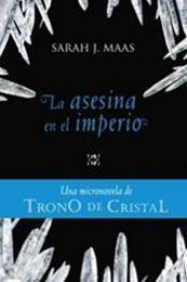 descargar epub La asesina en el imperio – Autor Sarah J. Maas gratis
