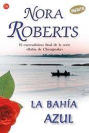 descargar epub La bahía azul – Autor Nora Roberts