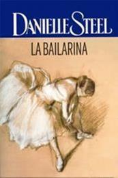 descargar epub La bailarina – Autor Danielle Steel gratis