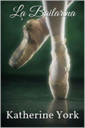 descargar epub La bailarina – Autor Katherine York