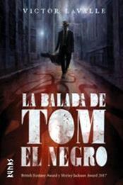descargar epub La balada de Tom el negro – Autor Victor Lavalle