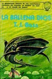 descargar epub La ballena dios – Autor T. J. Bass