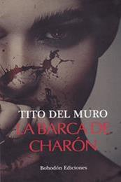 descargar epub La barca de Charón – Autor Tito del Muro gratis