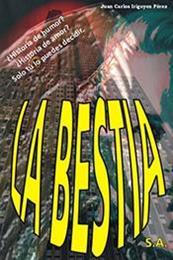 descargar epub La bestia S.A. – Autor Juan Carlos Irigoyen Pérez