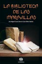 descargar epub La biblioteca de las maravillas – Autor José Miguel Cuesta;José Rubio Sanchez