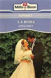 descargar epub La boda – Autor Emma Darcy gratis