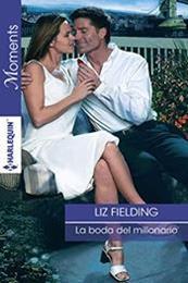 descargar epub La boda del millonario – Autor Liz Fielding