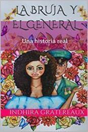 descargar epub La bruja y el general – Autor Indhira Gratereaux gratis