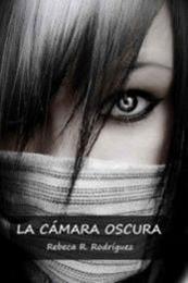 descargar epub La cámara oscura – Autor Rebeca R. Rodríguez