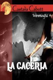 descargar epub La cacería – Autor Castalia Cabott