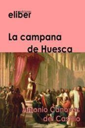 descargar epub La campana de Huesca – Autor Antonio Cánovas del Castillo