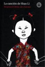 descargar epub La canción de Shao Li – Autor Marisol Ortiz de Zárate