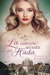 descargar epub La canción secreta del hada – Autor Claudia Cardozo gratis