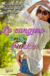 descargar epub La canguro de los Parker 3 – Autor Kate Ross;Monika Hoff;Norah Carter gratis