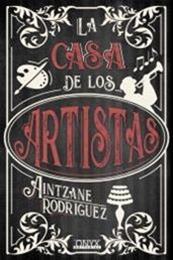 descargar epub La casa de los artistas – Autor Aintzane Rodriguez