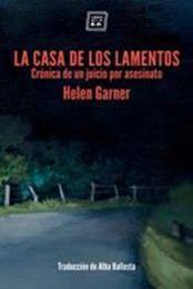 descargar epub La casa de los lamentos – Autor Helen Garner