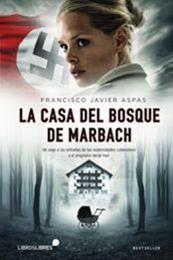 descargar epub La casa del bosque de Marbach – Autor Francisco J. Aspas gratis