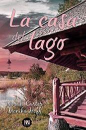 descargar epub La casa del lago – Autor Monika Hoff;Norah Carter